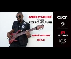 ANDREW GOUCHE' ft. FEDERICO MALAMAN